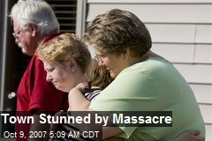 Town Stunned by Massacre
