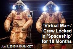 'Virtual Mars' Crew Locked in Capsules for 18 Months