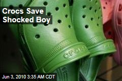 Crocs Save Shocked Boy