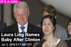 Laura Ling Names Baby After Clinton