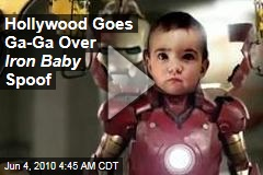 Hollywood Goes Goo-Goo Gaga Over Iron Baby Spoof