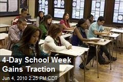 4-Day School Week Gains Traction