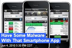 Have Some Malware With That Smartphone App