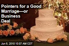 Pointers for a Good Marriage—or Business Deal