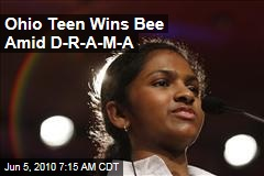 Ohio Teen Wins Bee Amid D-R-A-M-A