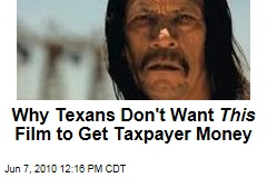 Why Texans Don't Want This Film to Get Taxpayer Money