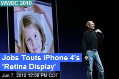 Jobs Touts iPhone 4's 'Retina Display'