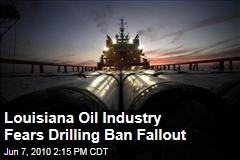 Louisiana Oil Industry Fears Drilling Ban Fallout