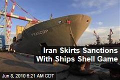 Iran Steps Up Sanctions-Busting Efforts