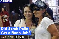 Did Sarah Palin Get a Boob Job?