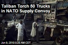 Taliban Ambush Destroys NATO Supply Convoy