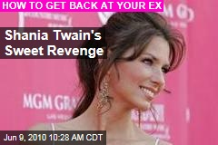 Shania Twain's Sweet Revenge