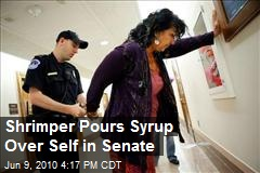 Shrimper Pours Syrup Over Self in Senate
