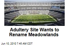 Adultery Site Wants to Rename Meadowlands