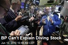 BP Can't Explain Diving Stock