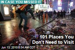 101 Places You Don't Need to Visit