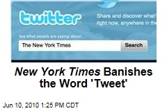 New York Times Banishes the Word 'Tweet'