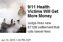 9/11 Health Victims Will Get More Money