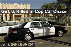 Girl, 6, Killed in Cop Car Chase