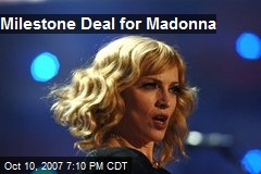 Milestone Deal for Madonna