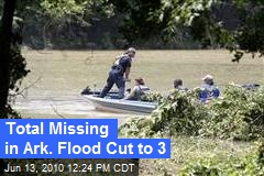 People Missing in Ark. Flood Cut to 3