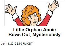 Little Orphan Annie Bows Out, Mysteriously
