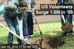 US Volunteers Surge 1.6M in '09