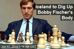 Iceland to Dig Up Bobby Fischer's Body