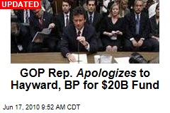 GOP Senator Apologizes to Hayward, BP for $20B Fund