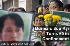 Burma's Suu Kyi Turns 65 in Confinement