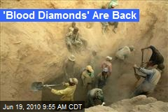 'Blood Diamonds' Are Back