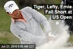 Tiger, Lefty, Ernie Fall Short at US Open