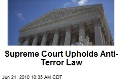 Supreme Court Upholds Anti-Terror Law