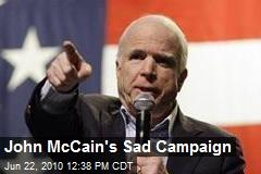 John McCain's Sad Campaign
