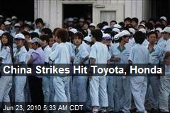 China Strikes Hit Toyota, Honda