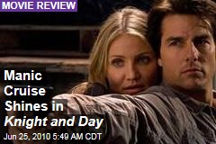 Manic Cruise Shines in Knight and Day