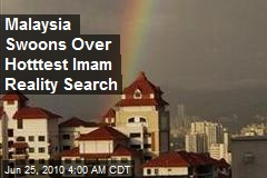 Malaysia Swoons Over Hotttest Imam Reality Search