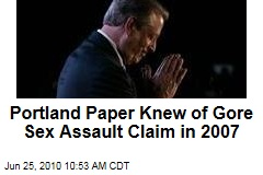Portland Paper Knew of Gore Sex Assault Claim in 2007