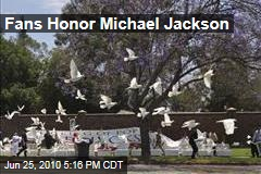 Fans Honor Michael Jackson