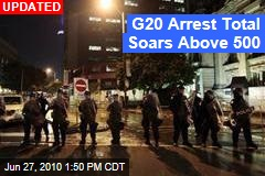 G20 Arrest Total Soars Above 500