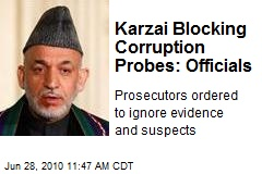 Karzai Blocking Corruption Probes: Officials