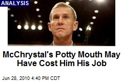 McChrystal's Potty Mouth May Have Cost Him His Job