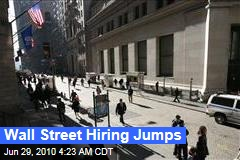 Wall Street Hiring Jumps
