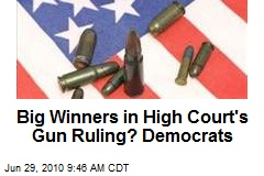 Big Winners in High Court's Gun Ruling? Democrats