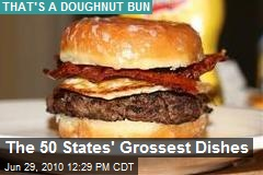 The 50 States' Grossest Dishes