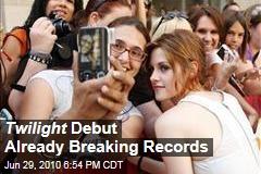 Twilight Debut Already Breaking Records