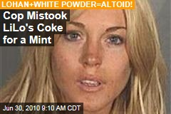 Cop Mistook LiLo's Coke for a Mint