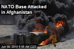 NATO Base Attacked in Afghanistan