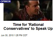 Time for 'Rational Conservatives' to Speak Up