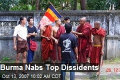 Burma Nabs Top Dissidents